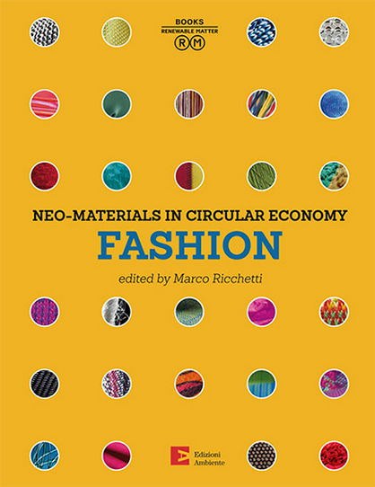 Pic: Neo-materials in the Circular Economy – Fashion by Marco Ricchetti